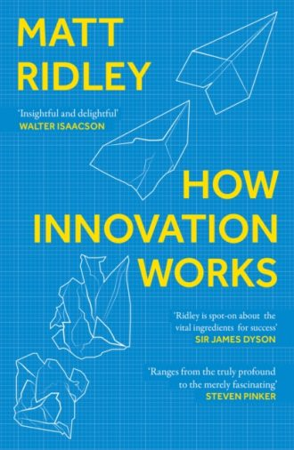 ridley how innovation works