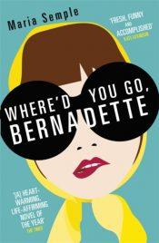 semple where'd you go bernadette