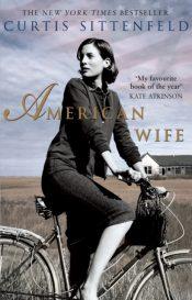 sittenfeld american wife