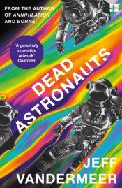 vandermeer dead astronauts