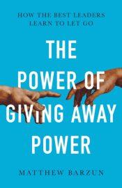 barzun power of giving away power