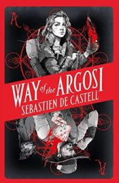 de castell way of the argosi