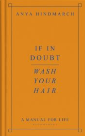 hindmarch if in doubt wash your hair