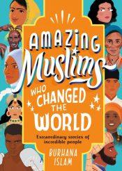 islam amazing muslims who changed the world