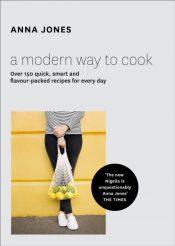 jones modern way to cook