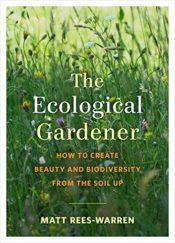 rees warren ecological gardener