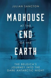 sancton madhouse at the end of the earth