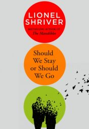 shriver should we stay or should we go