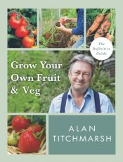 titchmarsh grow your own fruit and veg