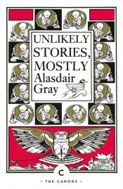 gray unlikely stories mostly