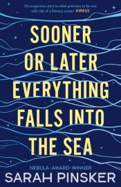 pinsker sooner or later everything falls into the sea